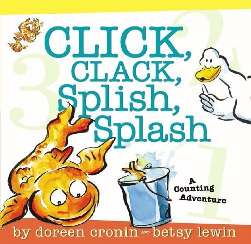 Doreen Cronin Click Clack Splish Splash A Counting Adventure