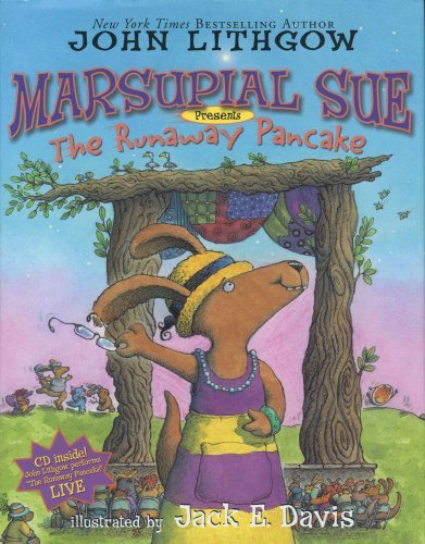 "John Lithgow Marsupial Sue Presents ""the Runaway Pancake"" Marsupial Sue Presents ""the Runaway Pancake"" [wit Book And CD"