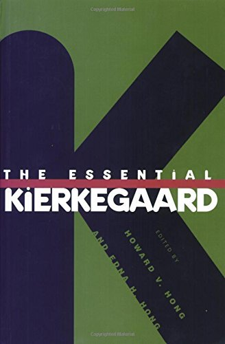 Soren Kierkegaard The Essential Kierkegaard