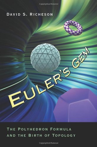 David S. Richeson Euler's Gem The Polyhedron Formula And The Birth Of Topology