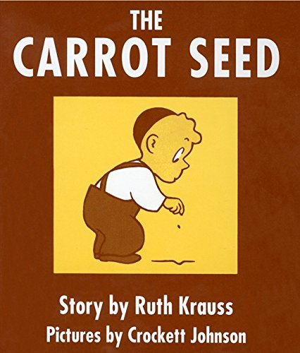 Ruth Krauss The Carrot Seed Board Book