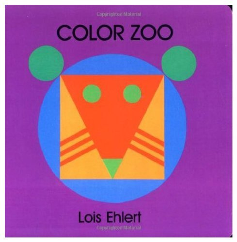 Lois Ehlert Color Zoo Board Book
