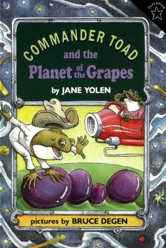Jane Yolen Commander Toad And The Planet Of The Grapes