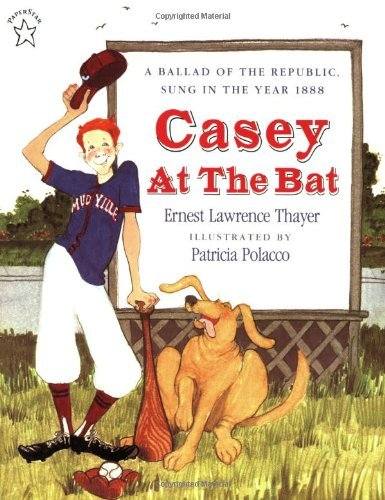 Ernest L. Thayer Casey At The Bat