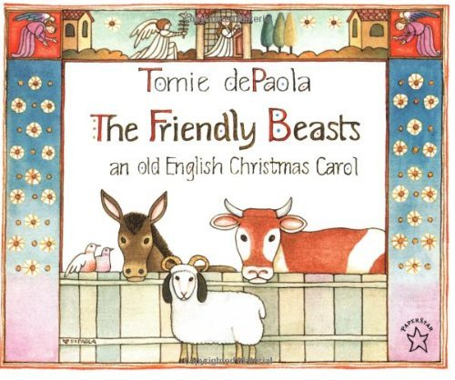 Tomie Depaola The Friendly Beasts