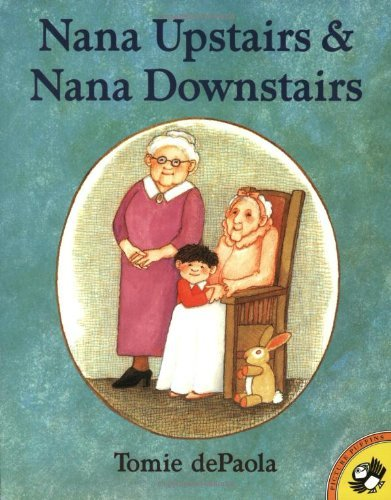 Tomie Depaola Nana Upstairs And Nana Downstairs