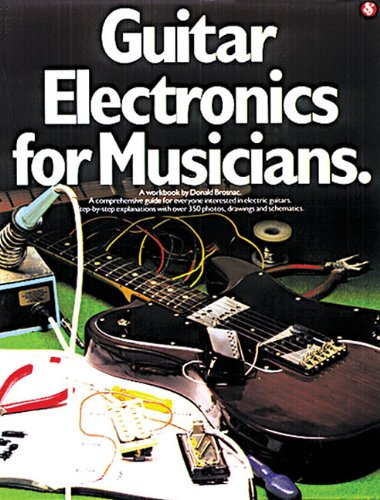 Donald Brosnac Guitar Electronics For Musicians