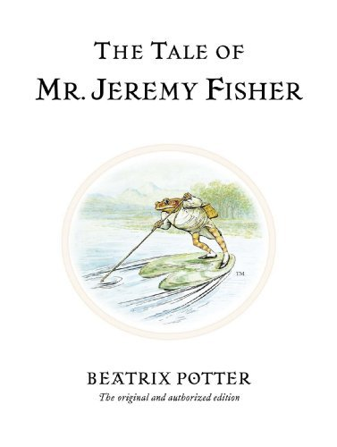 Beatrix Potter The Tale Of Mr. Jeremy Fisher 0100 Edition;anniversary