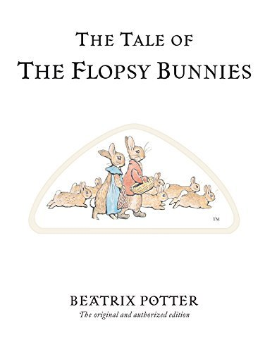 Beatrix Potter The Tale Of The Flopsy Bunnies 0100 Edition;anniversary