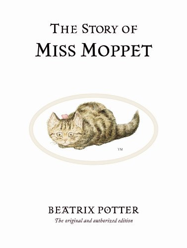 Beatrix Potter The Story Of Miss Moppet 0100 Edition;anniversary