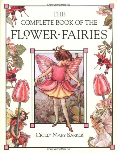Cicely Mary Barker The Complete Book Of The Flower Fairies Revised
