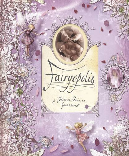 Cicely Mary Barker Fairyopolis A Flower Fairies Journal [with Cards And Envelope