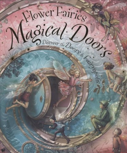 Cicely Mary Barker Flower Fairies Magical Doors Discover The Doors To Fairyopolis
