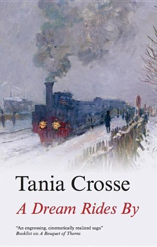 Crosse Tania A Dream Rides By