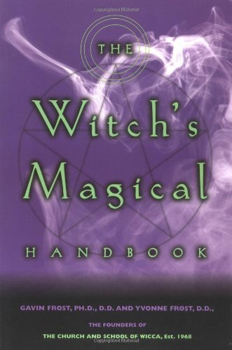 Gavin Frost The Witch's Magical Handbook