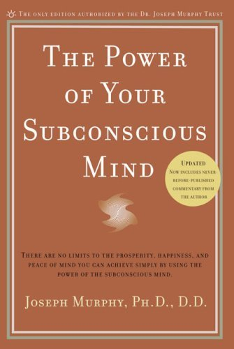 Joseph Murphy The Power Of Your Subconscious Mind There Are No Limits To The Prosperity Happiness Revised