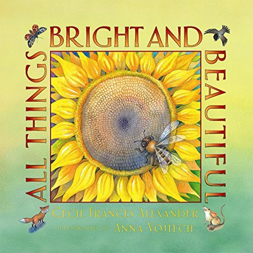 Cecil Frances Alexander All Things Bright And Beautiful Pbk