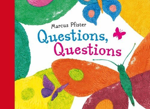 Marcus Pfister Questions Questions