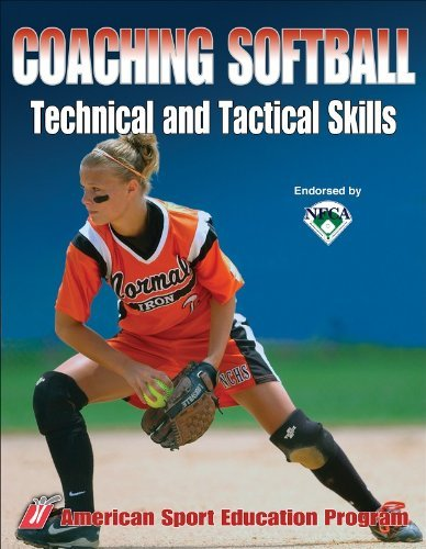 American Sport Education Program Coaching Softball Technical And Tactical Skills