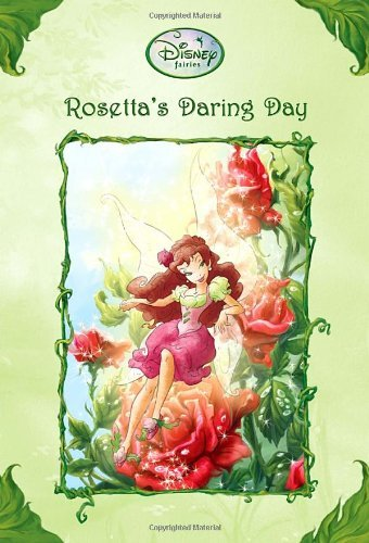 Lisa Papademetriou Rosetta's Daring Day (disney Fairies)
