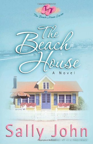 Sally D. John The Beach House