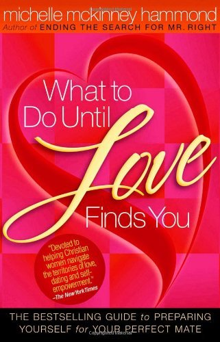 Michelle Mckinney Hammond What To Do Until Love Finds You