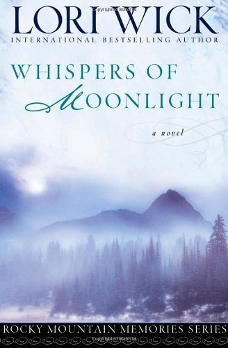 Lori Wick Whispers Of Moonlight