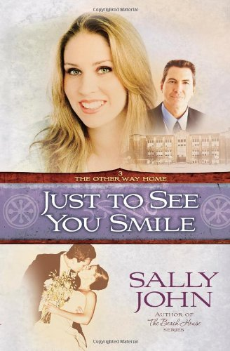 Sally John Just To See You Smile