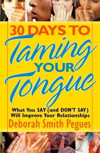 Deborah Smith Pegues 30 Days To Taming Your Tongue