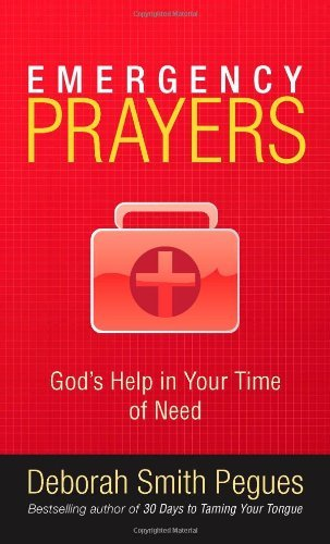 Deborah Smith Pegues Emergency Prayers God's Help In Your Time Of Need