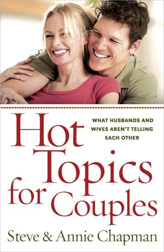 Steve Chapman Hot Topics For Couples 0002 Edition;rerelease