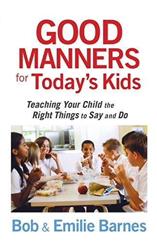 Bob Barnes Good Manners For Today's Kids