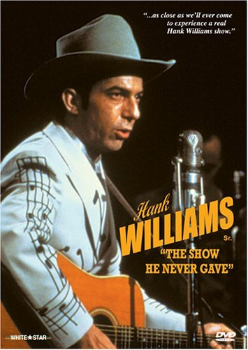 Hank Williams Show He Never Gave Nr