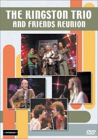 Kingston Trio Kingston Trio & Friends Reunio Nr