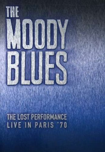 Moody Blues Lost Performance Live In 70' Lost Performance Live In 70'