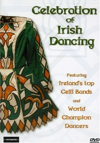 Celebration Of Irish Dancing Celebration Of Irish Dancing Nr
