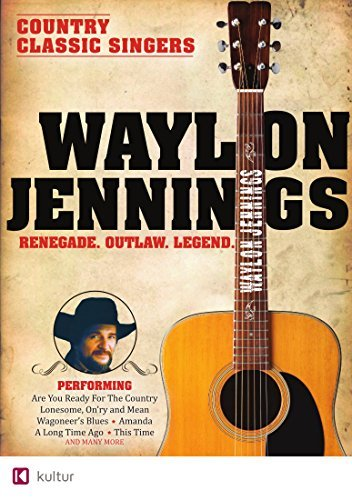 Waylon Jennings Waylon Renegade Outlaw Legend Nr