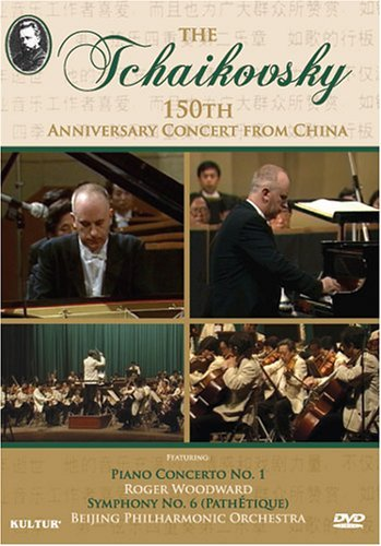 P.I. Tchaikovsky Tchaikovsky's 150th Anniversar Woodward*roger (pno) Beijing Philharmonic Orch