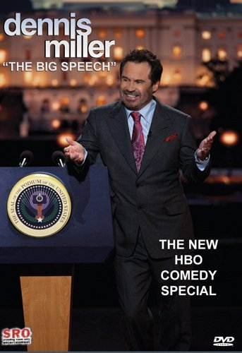 Dennis Miller Big Speech Nr