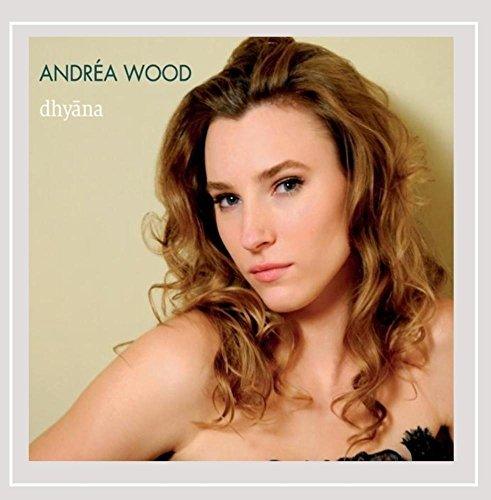 Wood Andrea Dhyana