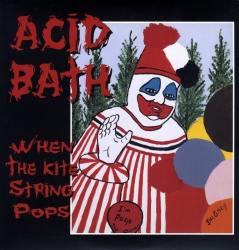 Acid Bath When The Kite String Pops 2 Lp Set