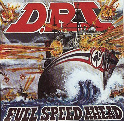 D.R.I. Full Speed Ahead