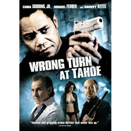 Wrong Turn At Tahoe Gooding Jr Ferrer Keitel