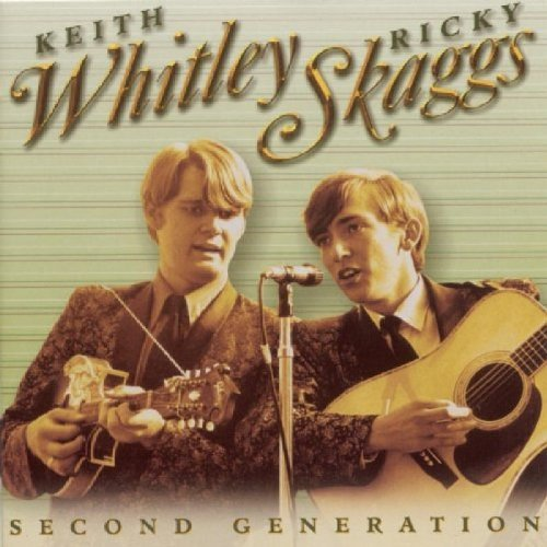 Skaggs Whitley Second Generation Bluegrass