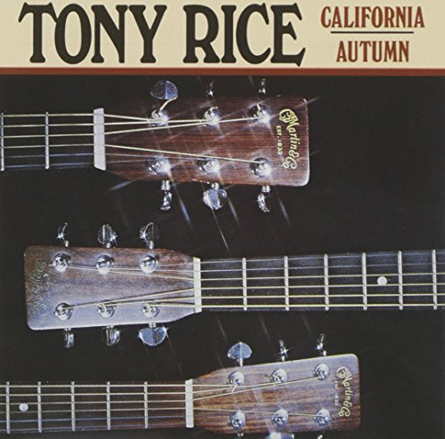 Tony Rice California Autumn