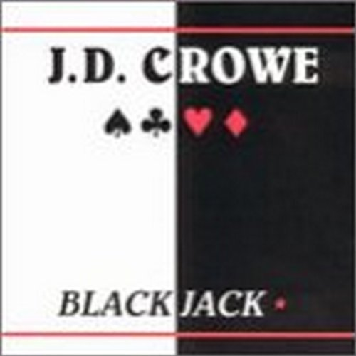 J.D. Crowe Blackjack