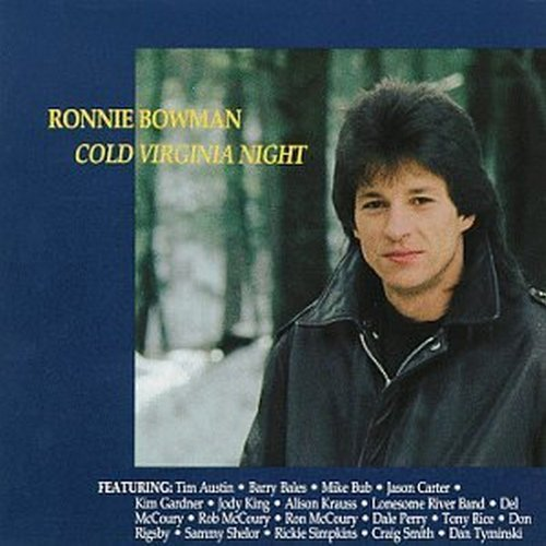 Ronnie Bowman Cold Virginia Night