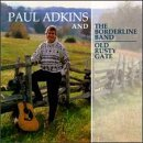 Paul Adkins Old Rusty Gate