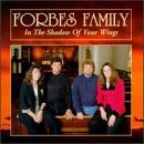 Forbes Family In The Shadow Of Your Wings