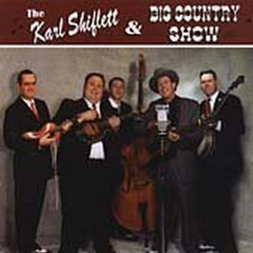 Karl & Big Country Sh Shiflett Karl Shiflett & Big Country Sh Hdcd